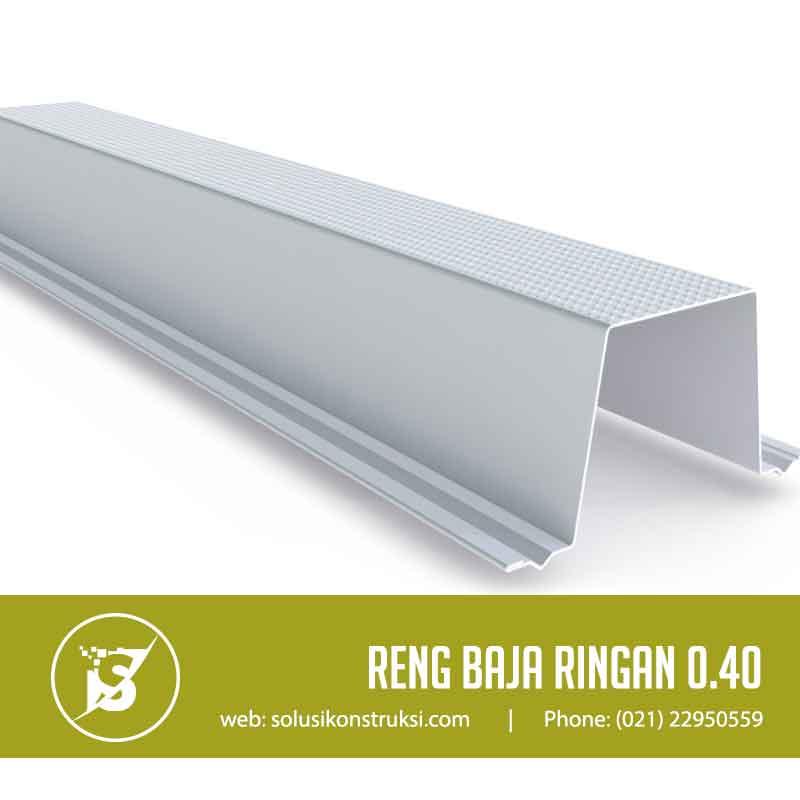Reng Baja Ringan 0 40 Supplier Material Konstruksi