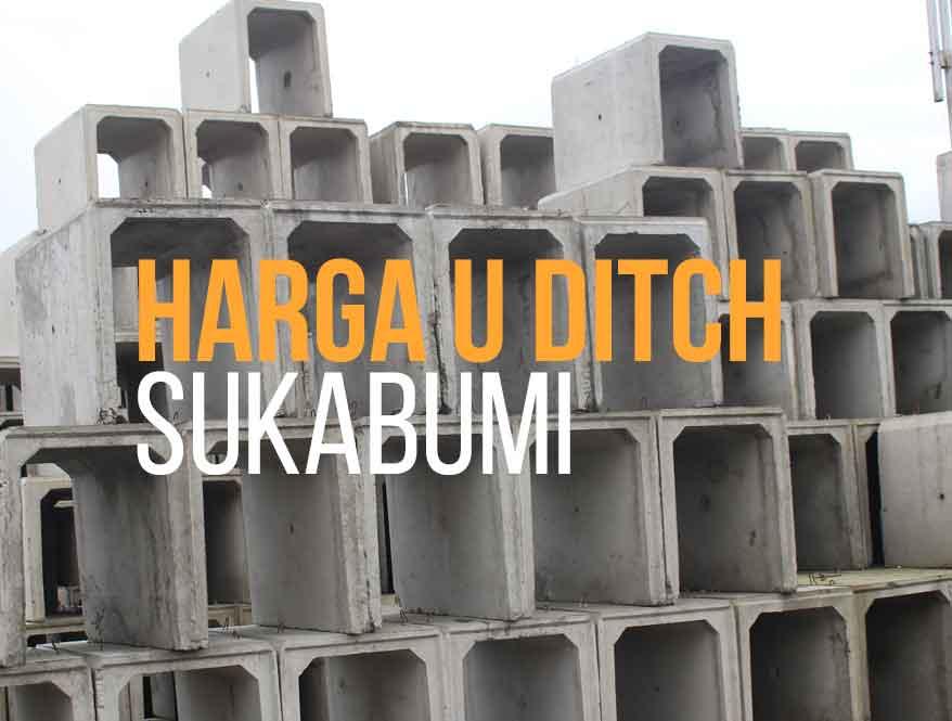 Harga U Ditch Sukabumi