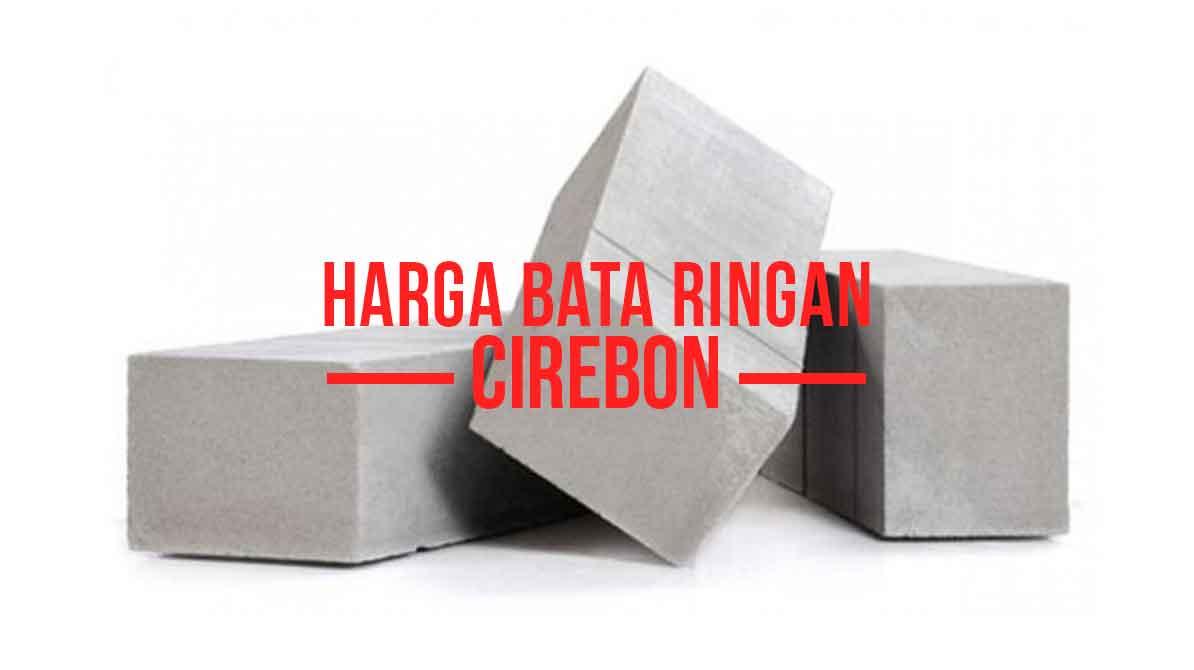 Harga Bata Ringan Hebel Cirebon
